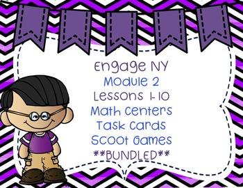 Engage NY  Module 2 Lesson 1-10  BUNDLED Math Centers -Tas