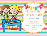 Engage NY  Module 2 Lesson 10 Math Centers - Task Cards- Scoot Game