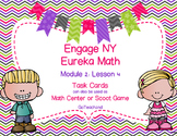 Engage NY  Module 2 : Lesson 4  Math Centers - Task Cards - Scoot Game