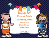 Engage NY  Module 2  Lesson 5 Math Centers - Task Cards- Scoot Game