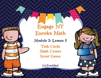 Engage NY  Module 2  Lesson 5 Math Centers - Task Cards- S