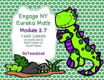 Engage NY  Module 2 Lesson 7  Math Centers - Task Cards-Scoot Game