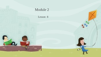 Engage NY Module 2 Lesson 8 PowerPoint