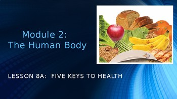 Engage NY:  Module 2 - Lesson 8A:  Five Keys to Health