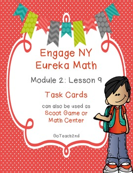 Engage NY  Module 2 Lesson 9 Math Centers - Task Cards- Sc