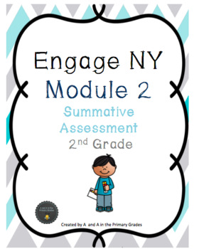 Engage NY Module 2 Summative Assessment for 2nd Grade
