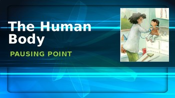 Engage NY:  Module 2:  The Human Body - Pausing Point