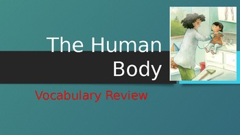 Engage NY:  Module 2:  The Human Body - Vocabulary Review