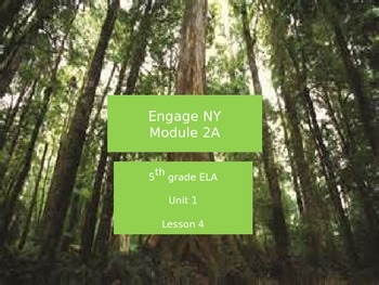 Engage NY Module 2A, 5th grade ELA, Unit 1, Lesson 4