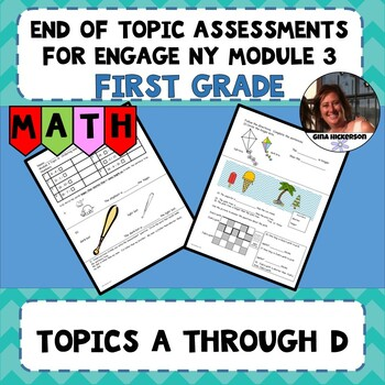 Engage NY Module 3 End of Topic Assessments -First Grade