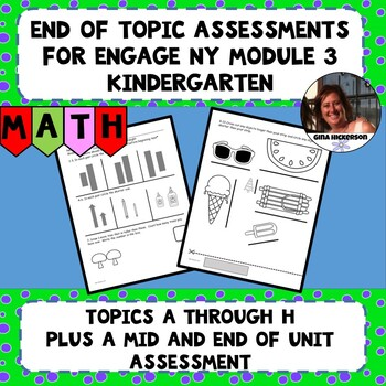 Engage NY Module 3 End of Topic Assessments - Kindergarten