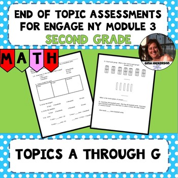 Engage NY Module 3 End of Topic Assessments - Second Grade
