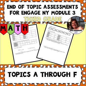 Engage NY Module 3 End of Topic Assessment - Third Grade
