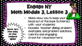 Engage NY Module 3, Lesson 3 Power Point Slides
