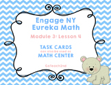 Engage NY  Module 3 Lesson 4 Math Centers - Task Cards