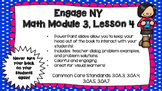 Engage NY Module 3, Lesson 4 PowerPoint Slides