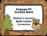 Engage NY  Module 3 Lesson 5  Math Centers - Task Cards