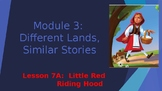 Engage NY:  Module 3 - Lesson 7A:  Little Red Riding Hood