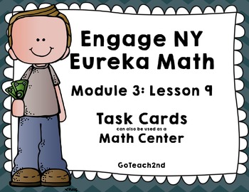 Engage NY  Module 3 Lesson 9 Math Centers - Task Cards