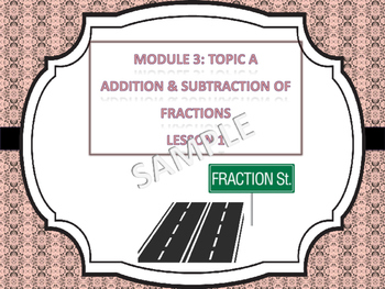 Engage NY Module 3 Topics A-D (Lessons 1-16) Add/subtract