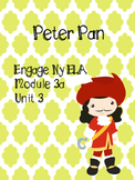 Engage NY ELA Grade 3, Module 3a Unit 3 Peter Pan, 3rd Grade