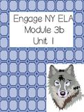 Engage NY ELA Grade 3, Module 3b Unit 1, Wolves 3rd Grade