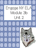 Engage NY ELA Grade 3, Module 3b Unit 2, Wolves 3rd Grade