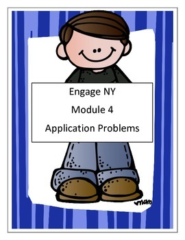 Module 4 , Math, Third Grade -  Application Problems-Engage NY -