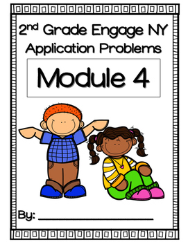 Engage NY Module 4 Application Problems 2nd Grade