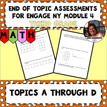 Engage NY Module 4 End of Topic Assessment - Third Grade