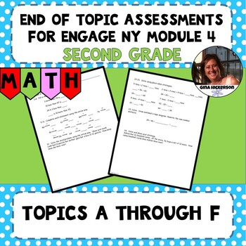 Engage NY Module 4 End of Topic Assessments - Second Grade