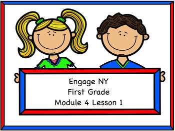 Engage NY Module 4 Lesson 1
