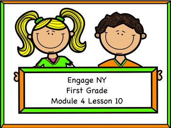 Engage NY Module 4 Lesson 10
