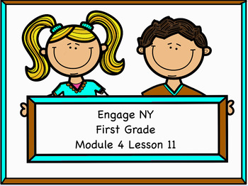 Engage NY Module 4 Lesson 11