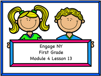 Engage NY Module 4 Lesson 13