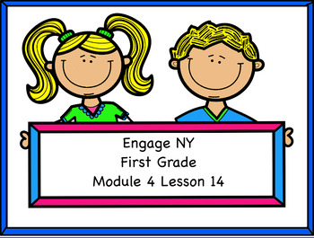 Engage NY Module 4 Lesson 14
