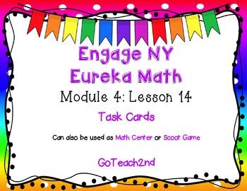 Engage NY/Eureka Math  Module 4 Lesson 14 - Math Center -T