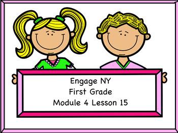Engage NY Module 4 Lesson 15