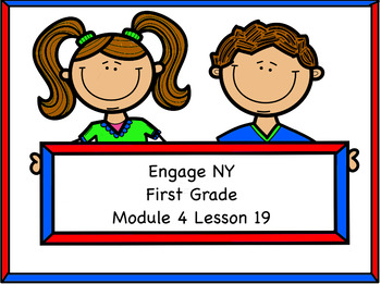 Engage NY Module 4 Lesson 19