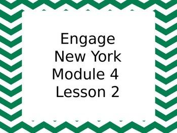 Engage NY Module 4 Lesson 2