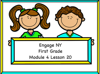 Engage NY Module 4 Lesson 20
