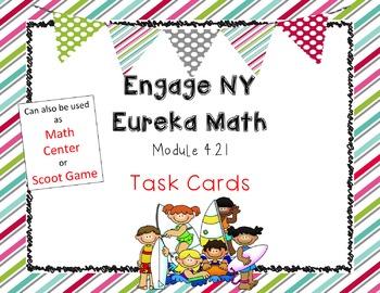 Engage NY Eureka Math Module 4 Lesson 21  Math Centers - Task Cards - Scoot Game