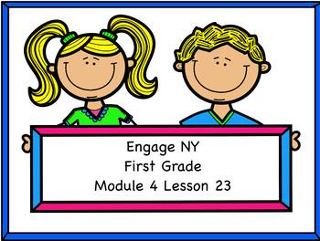 Engage NY Module 4 Lesson 23