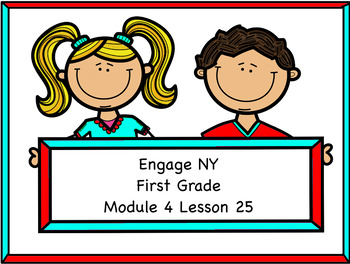 Engage NY Module 4 Lesson 25
