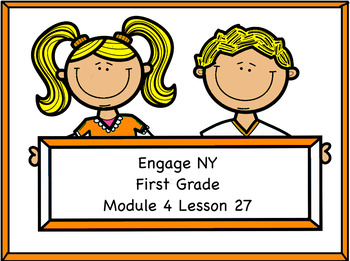 Engage NY Module 4 Lesson 27