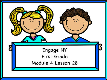 Engage NY Module 4 Lesson 28
