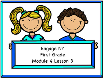Engage NY Module 4 Lesson 3