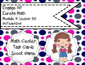 Engage NY  Eureka Math Module 4 Lesson 30 Math Centers - Task Cards - Scoot Game