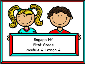 Engage NY Module 4 Lesson 4