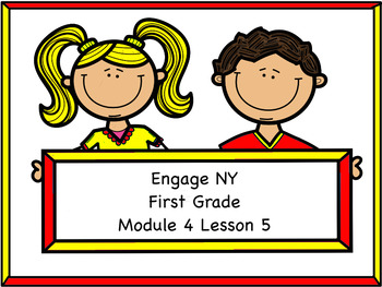 Engage NY Module 4 Lesson 5